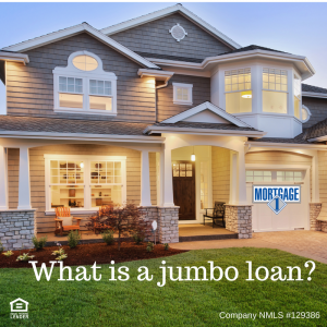 When is jumbo loan required?
