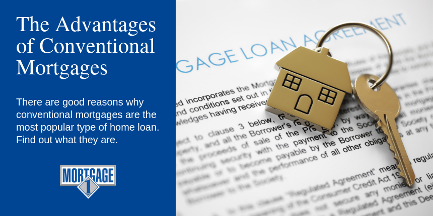 The advantages of conventional mortgages