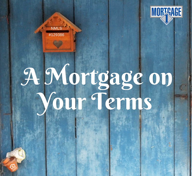 A Mortgage on your Terms