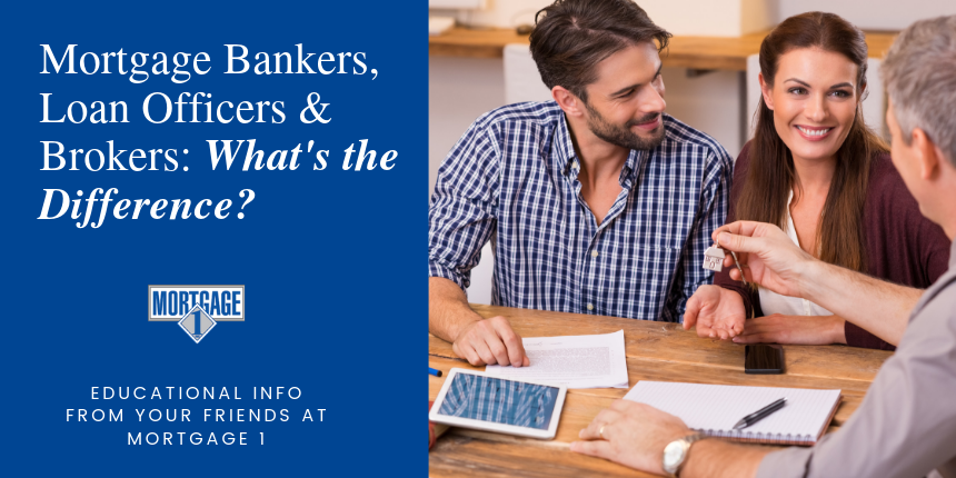 Difference Between Mortgage Bankers Loan Officers And Mortgage Brokers