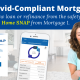 Covid-Compliant Mortgage or Refinance from Mortgage 1