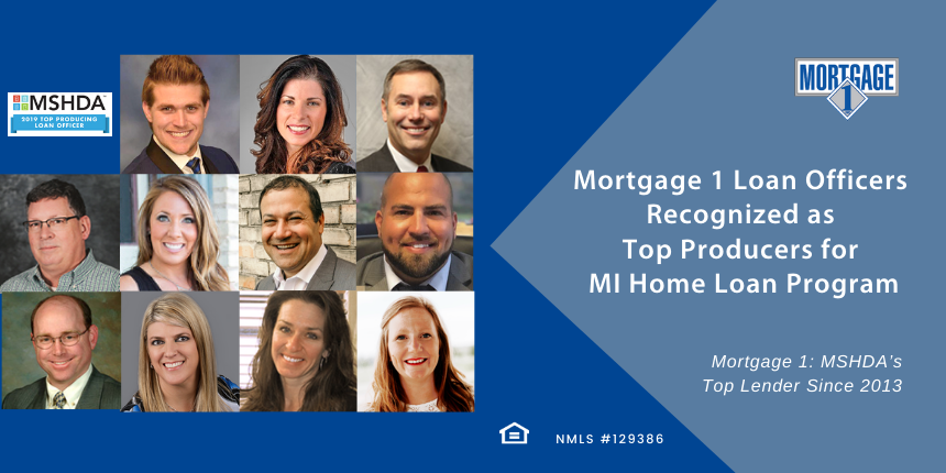 11 Mortgage 1 loan officers were recognized as MHSDA top performers in 2019.