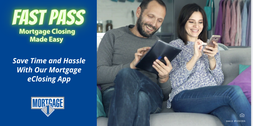Fast Pass eClosing app from Mortgage 1